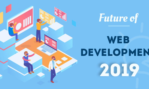 future of web development 2019