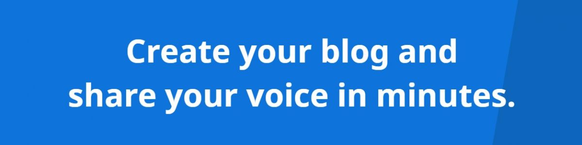 Creat your own blog!