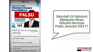 dakwaan mesej kononnya sekolah di seluruh malaysia akan dibuka semula pada januari 2021 adalah palsu