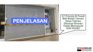 37 premis di pusat beli belah taman desa tebrau ditutup kerana tidak memiliki lesen perniagaan sah