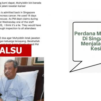dakwaan perdana menteri malaysia berada di singapura bagi menjalani rawatan kesihatan adalah tidak benar