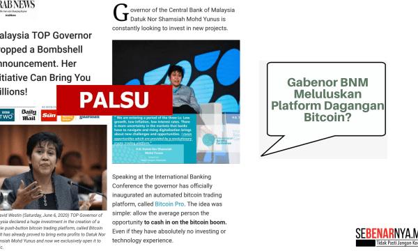 dakwaan laporan kononnya gabenor bnm meluluskan platform dagangan bitcoin adalah palsu