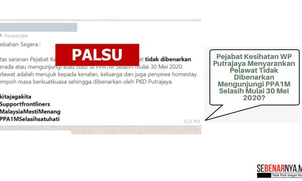 mesej kononnya dari pejabat kesihatan wp putrajaya menyarankan supaya pelawat tidak dibenarkan mengunjungi ppa1m selasih adalah palsu