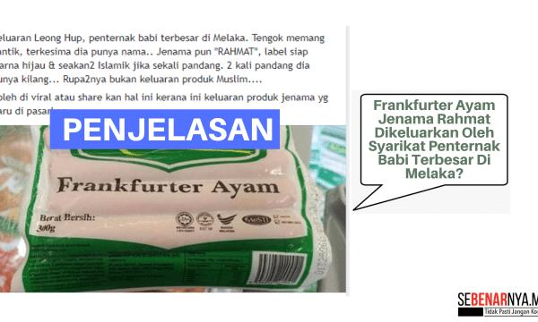 produk frankfurter ayam jenama rahmat masih berstatus halal