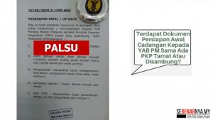 dokumen persiapan awal berhubung cadangan sama ada pkp tamat atau disambung adalah palsu